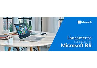 Lançamento campanha Microsoft BR