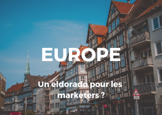 L'Europe, un eldorado pour les marketers ?