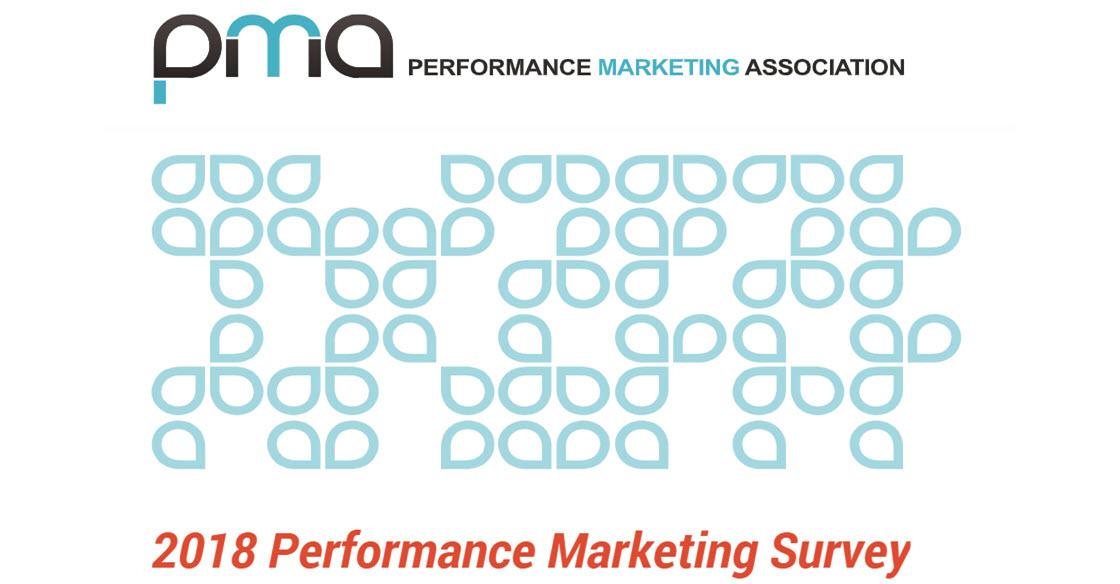 Performance Marketing Association 2018 performance survey,
