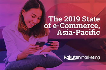 The 2019 State of e-Commerce, Asia-Pacific