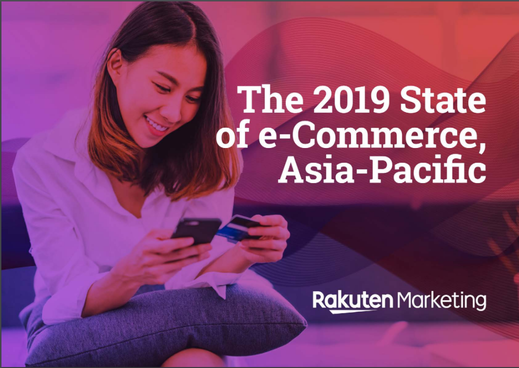 the 2019 state of e-commerce, asia-pacific report; grow consumer reach