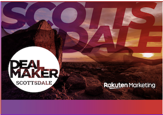 Register Today! DealMaker Scottsdale February 2020