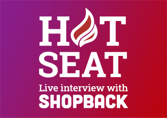 Hot Seat Live Interview Series – Episode 1: ShopBack