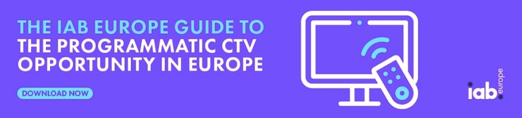 The IAB Europe Guide to the Programmatic CTV Opportunity in Europe