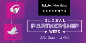 Rakuten Advertising Launch Global Partnership Week